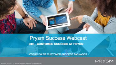 customer success at Prysm